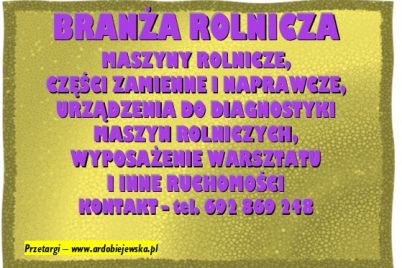 syndyk-branza-rolnicza-ardobiejewska.pl-syndyk-sprzeda-maszyny-rolnicze-syndyk-Langner-syndyk-oglasza-przetarg-syndyk-sprzeda-ruchomosci.jpg