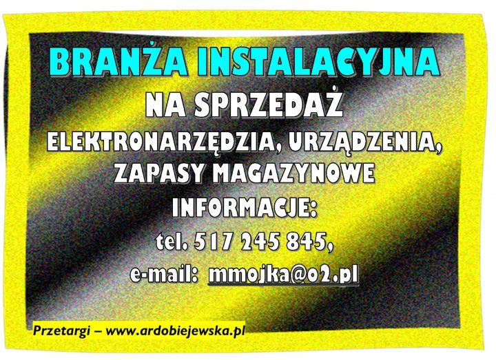 syndyk-ogłasza-sprzedaz-ardobiejewska.pl-syndyk-branza-instalacyjna-syndyk-sprzeda-narzedzia-syndyk-sprzeda-zapasy-magazynowe-syndyk-oglasza-przetarg-syndyk-sprzeda-z-wolnej-reki.png.jpg