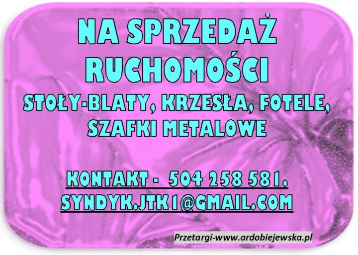 syndyk-sprzeda-syndyk-ogłasza-ardobiejewska.pl-komunikaty-ogloszenia-przetargi-z-wolnej-reki-ruchomosci-nieruchomosci-na-sprzedaz-wyposazenie-biurowe.jpg